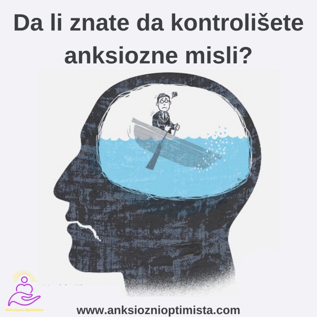 Da li znate da kontrolišete anksiozne misli